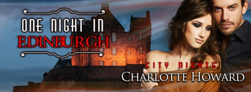One Night in Edinburghby Charlotte Howard - sm banner